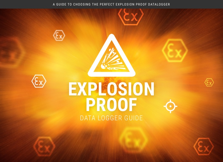The Loggershop Guide to Explosion Proof Data Loggers